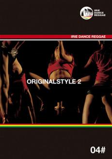 IRIE DANCE REGGAE ORIGINAL STYLE 02