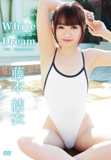 藤本結衣/White Dream~パクチー旅行記~ 【2016/5/20発売】